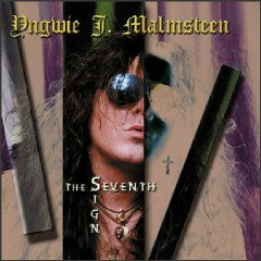 The Seventh Sign (remastered edition) - Yngwie Malmsteen
