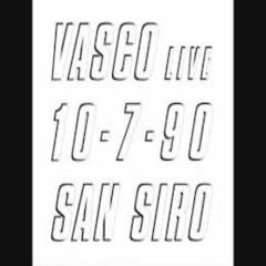 Vasco Live 10-07-90 San Siro