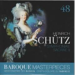 Baroque Masterpieces CD 48 - Schutz Symphoniae Sacrae II
