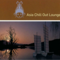 Asia Chill Out Lounge - Various Artists