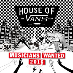 Found Tracks Vol.74 'VANS MUSICIANS WANTED'