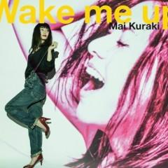 Wake me up - Mai Kuraki