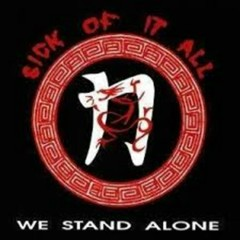 We Stand Alone (EP) - Sick Of It All