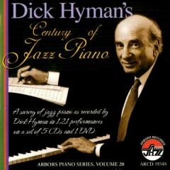 A Century of Jazz Piano (CD1) - Dick Hyman