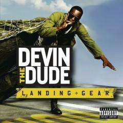 Landing Gear - Devin the Dude