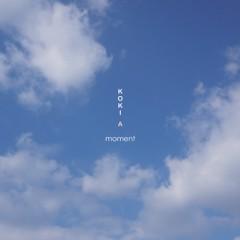 Moment  - Kokia