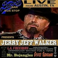 Live From Dixie's Bar & Bus Stop (CD1) - Jerry Jeff Walker