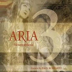 Aria 3 Metamorphosis - Paul Schwartz