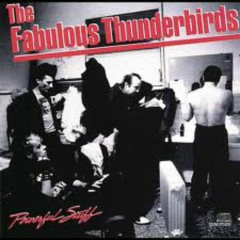 Powerful Stuff - The Fabulous Thunderbirds