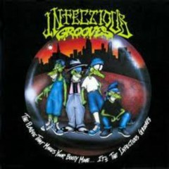 The Plague That Makes Your Booty Move ...It's The Infectious Grooves