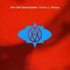 Volume 2  Release - Afro Celt Sound System