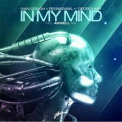 In My Mind - Axwell
