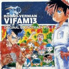 ROUND-VERNIAN VIFAM 13 ORIGINAL SOUNDTRACK VOL.2
