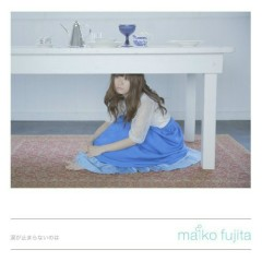 Namida ga Tomaranainowa - Fujita Maiko
