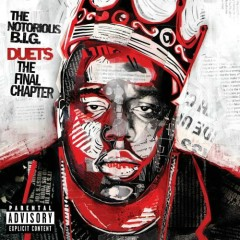 Duets The Final Chapter (CD1) - The Notorious B.I.G.