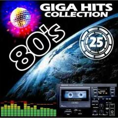80's Giga Hits Collection 25 (CD1)