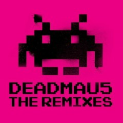 Deadmau5 (The Remixes)