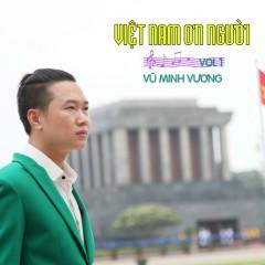 Việt Nam Ơn Người - Vũ Minh Vương