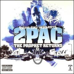 The Prophet Returns - 2Pac