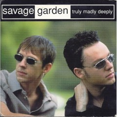 Truly Madly Deeply (Single)