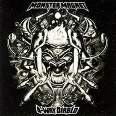 4 - Way Diablo - Monster Magnet