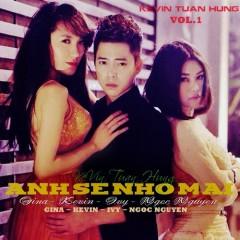 Anh Sẽ Nhớ Mãi - Kevin Tuấn Hùng