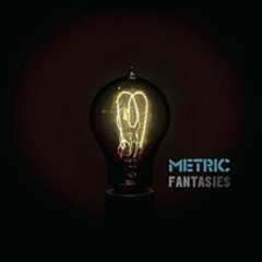 Fantasies (Japanese Edition) - Metric
