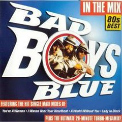 In The Mix - Bad Boys Blue