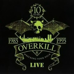 Wrecking Your Neck Live - Disc 2 - Overkill