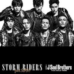 STORM RIDERS   - Sandaime J Soul Brothers,Slash