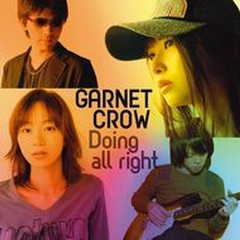 Doing All Right Nora Version - Garnet Crow
