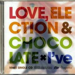 Love, Election & Chocolate × I've Maxi Single CD