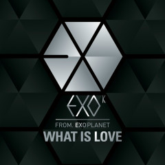 What Is Love - EXO-M,EXO-K