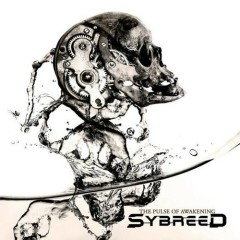 The Pulse Of Awakening - Sybreed
