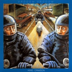 VROOOM VROOOM (CD1) - King Crimson