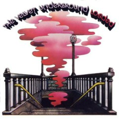 Loaded (Fully Loaded Edition) (CD2) - The Velvet Underground