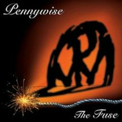 The Fuse (With Bonus Tracks) - Pennywise