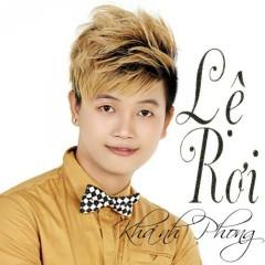 Lệ Rơi - Khánh Phong