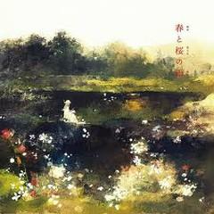 春と桜の雨 (Haru to Sakura no Ame)  - Aki no Sora