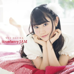 Strawberry JAM - Yui Ogura