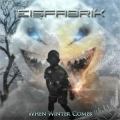 When Winter Comes  - Eisfabrik