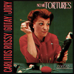 No Me Tortures (Single) - Carlitos Rossy