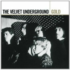 Gold (Disc 1) - The Velvet Underground