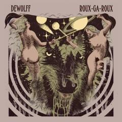 Roux-Ga-Roux - DeWolff