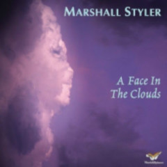 A Face In The Clouds  - Marshall Styler