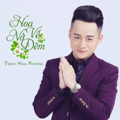 Hoa Nở Về Đêm - Trịnh Nam Phương