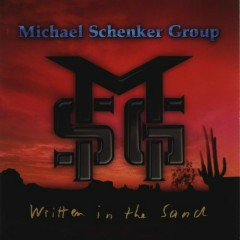 Written In The Sand - The Michael Schenker Group