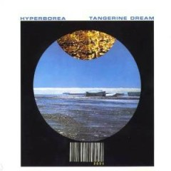 Hyperborea - Tangerine Dream