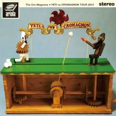 THE CRO-MAGNONS Tour 2013 Yeti vs Cromagnon