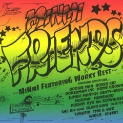 Friends ~Minmi Featuring Works Best~(CD1)